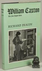 Deacon, A Biography of William Caxton.