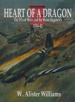 Williams, Heart of a Dragon - the VCs of Wales and the Welsh Regiments.