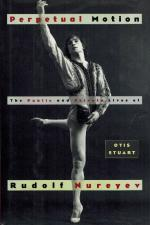 [Nureyev, Perpetual Motion - The Public and Private Lives of Rudolf Nureyev.