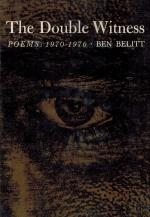Belitt, The Double Witness - Poems: 1970-1976.