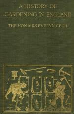 Cecil, A History of Gardening in England.