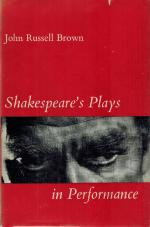 Brown, Shakespeare's Plays in Performance.