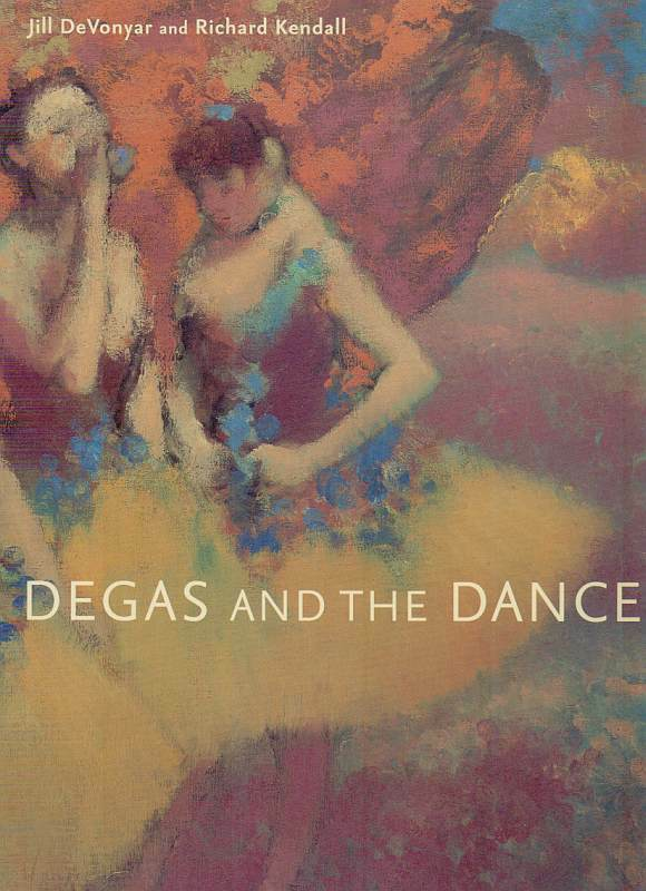 Degas and the Dance.