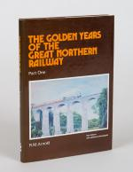 Arnold, The Golden Years Of The Great Northern Railway (Part One).