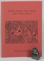Harlow, Moon When The Deer Paw The Earth – Signed.